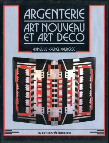 Argenterie : Art nouveau et art déco par Annelies Krekel-Aalberse