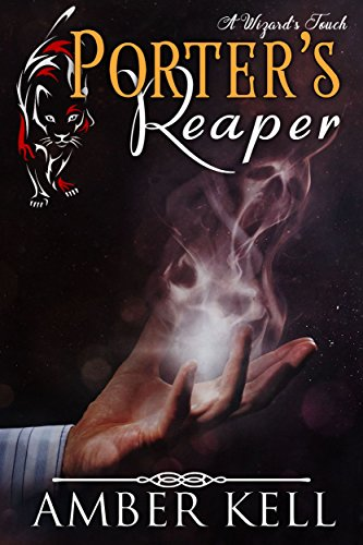 Porter's Reaper (A Wizard's Touch Book 5) (English Edition)