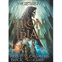 The Iron Trial (Magisterium)