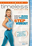 Kathy Smith Timeless: Great Buns & Thighs Step [DVD] [2012] [US Import]