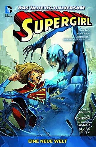 Supergirl: Bd. 2: Eine neue Welt