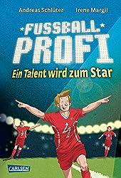 Fußballprofi, Band 3: Fußballprofi - Ein Talent wird zum Star