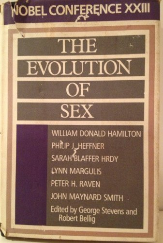 Evolution of Sex: Nobel Conference Xxiii by Nobel Conference 1987 (Gustavus Adolphus College) (1988-10-01)