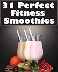 31 Perfect Fitness Smoothies (English Edition)