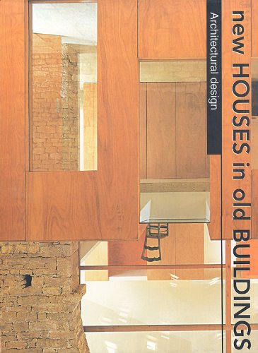 New Houses in Old Buildings (Architectural Design S.)