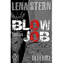 Lena Stern: Blowjob: Thriller (Lena-Stern-Reihe 8)