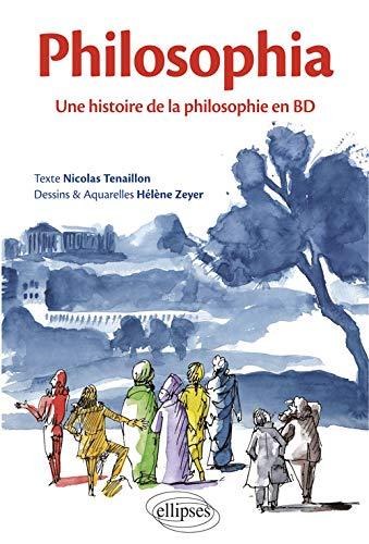 Philosophia. Une histoire de la philosophie en BD par Hélène Zeyer