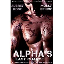 Alpha's Last Chance: A Paranormal Shapeshifter BBW Romance (Scraptown Shifters Book 2) (English Edition)