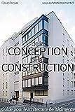 De la Conception à la Consutruction: Guide pour l'Architecture de Bâtiments
