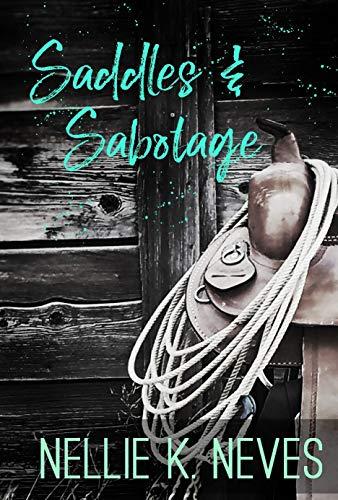 Saddles & Sabotage (Lindy Johnson Series Book 2) (English Edition) von [Neves, Nellie K.]
