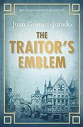 The Traitor's Emblem by J.G. Jurado (2012-08-02)