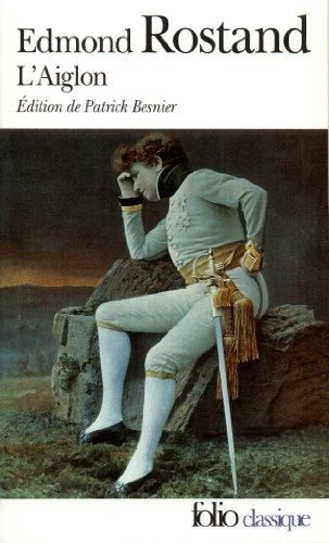 L'Aiglon par Edmond Rostand