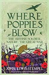 Where Poppies Blow by John Lewis-Stempel (2016-11-03)