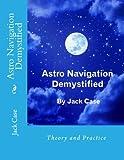 Astro Navigation Demystified: 1