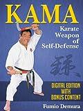 Kama: Karate Weapon of Self-Defense (English Edition)