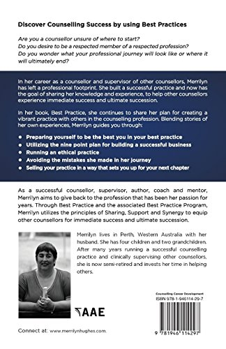 Best Practice: Proven Strategies to Optimise Your Counselling Career for Immediate Success and Ultimate Succession
