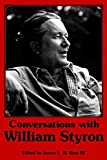 [Conversations with William Styron] (By: James West) [published: November, 2005]