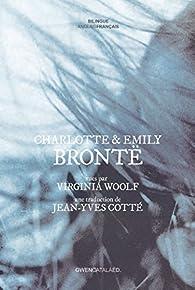 Charlotte et Emily Brontë vues par Virginia Woolf par Virginia Woolf