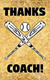Thanks Coach!: Baseball Bats Bat-and-Ball Game Coaches Prompted Blank Book - 5 x 8