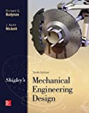 Shigley's Mechanical Engineering Design (McGraw-Hill Series in Mechanical Engineering)