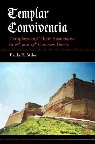 templar-convivencia-templars-and-their-associates-in-12th-and-13th-century-iberia-english-edition