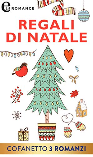 Regali di Natale (eLit) di [Algermissen, Jo ann, LaBrecque, Jennifer, Daly, Barbara]