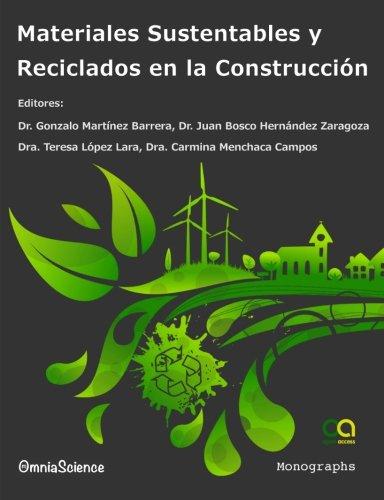 Materiales sustentables y reciclados en la construcción