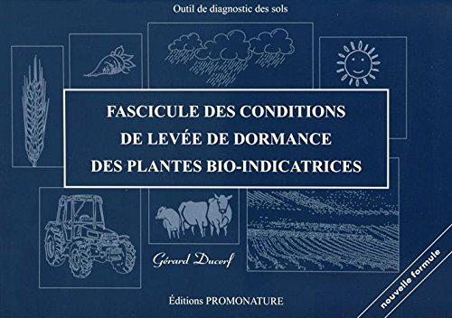 Fascicule des conditions de levée de dormance des plantes bio-indicatrices par Gérard Ducerf