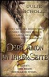 Der Dämon an ihrer Seite: (Eine Geschichte von Engeln & gefallenen Engeln) (Buch 1 der Serie 'Gefallene Engel')
