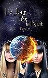 Le jour et la nuit, tome 3 par Langlet