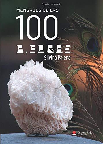 Mensaje de las 100 piedras por Silvina Palena
