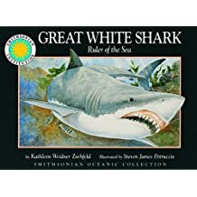 Great White Shark: Ruler of the Sea
