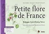 Petite flore de France: Belgique, Luxembourg et Suisse...