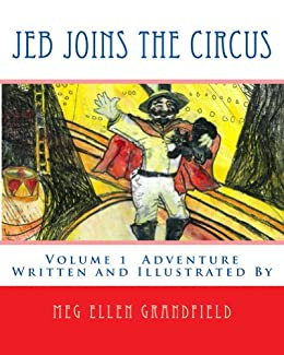 Jeb Joins the Circus (Tabbie Tale Series (Adventure) Book 1)