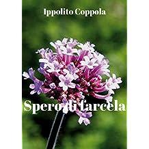 Spero di farcela (Italian Edition)