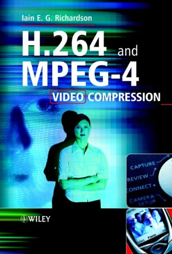 H.264 and MPEG-4 Video Compression: Video Coding for Next-generation Multimedia Mpeg4-video