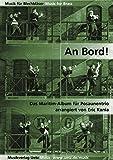 An Bord! Das Maritim-Album für Posaunentrio (Partitur und Stimmen)
