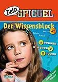 """""""Dein SPIEGEL"""" - Der Wissenblock: Spielen - Wissen - Raten - Einfach mehr Wissen"""