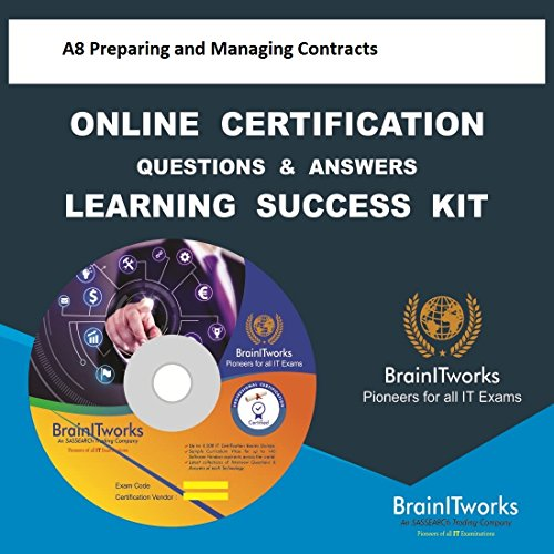 A8 Preparing and Managing Contracts Online Certification Learning Made Easy hier kaufen