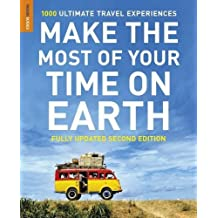Make The Most Of Your Time On Earth (Compact edition) (Rough Guide Make the Most of Your Time on Earth)