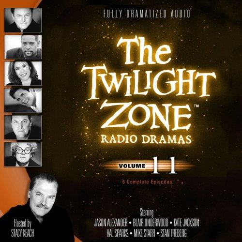The Twilight Zone Radio Dramas, Volume 11  Audiolibri