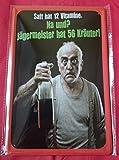 Blechschild 20x30 cm Saft 12 Vitamine Jägermeister 56 Kräuter Spruch fun Bar Metall Schild
