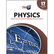 Physics (Based on the Latest Textbook of Tamil Nadu State Board Syllabus) Class 12 - Vol.1