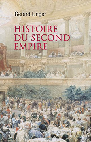 Histoire du Second Empire - Gérard Unger (2018) sur Bookys