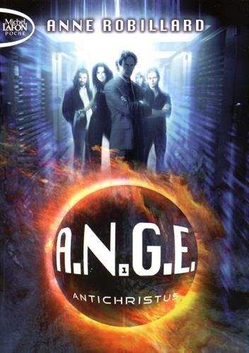 A.N.G.E. - tome 1 Antichristus (1)