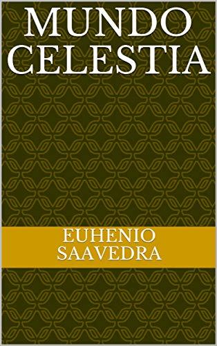 Mundo celestia por Euhenio Saavedra