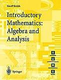 Introductory Mathematics: Algebra and Analysis (Springer Undergraduate Mathematics Series)