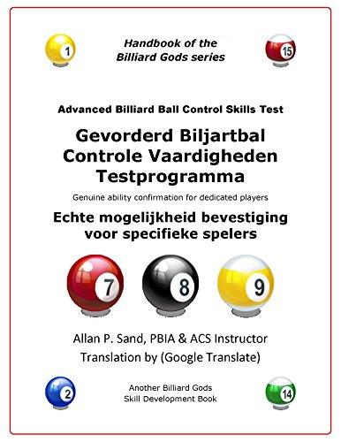 Gevorderd Biljartbal Controle Vaardigheden Testprogramma: Echte mogelijkheid bevestiging voor specifieke spelers (Dutch Edition) por Allan Sand