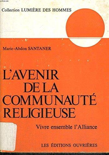 d8f0a35d575296 Télécharger L Avenir de la communauté religieuse en EPUB, PDF ...
