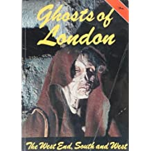 Ghosts of London: West End, South and West by J.A. Brooks (1982-11-01)
